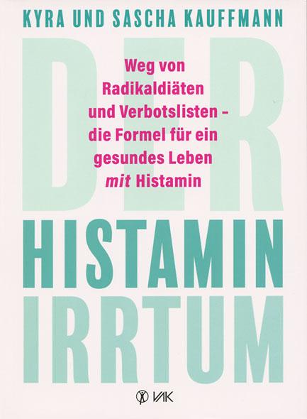Der Histaminirrtum