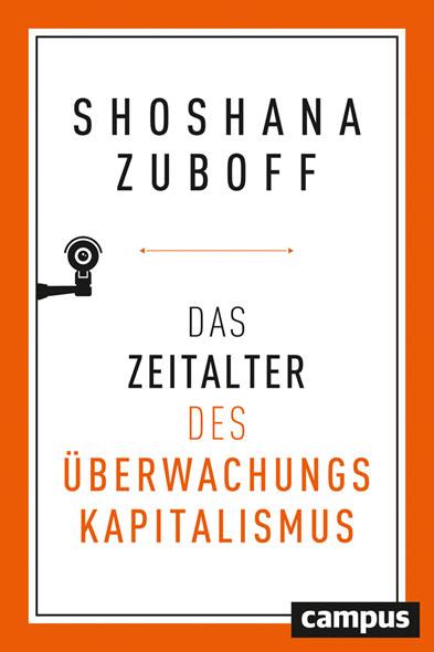 Das Zeitalter des Überwachungskapitalismus