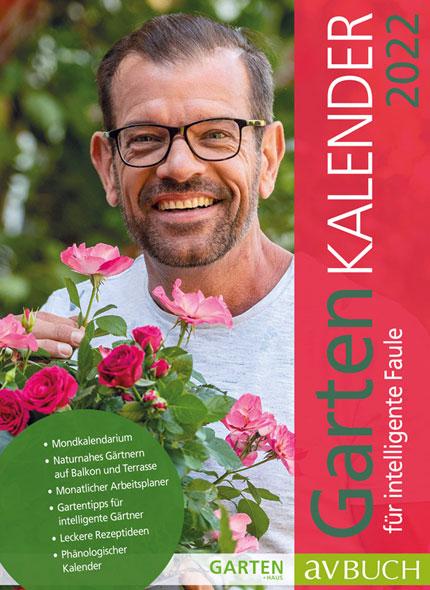 Gartenkalender für intelligente Faule 2022