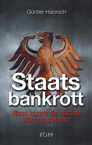 Staatsbankrott von Günter Hannich | Kopp Verlag