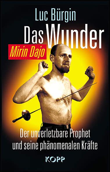 Das Wunder - Mirin Dajo