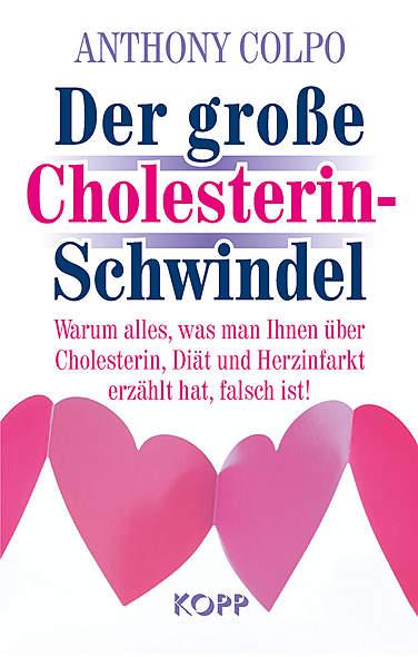 Der große Cholesterin-Schwindel