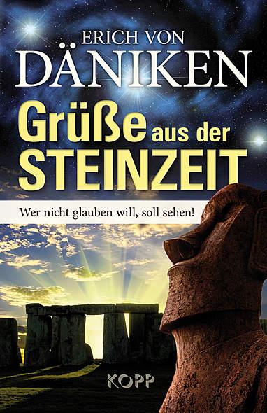 Grüße aus der Steinzeit von Erich von Däniken | Kopp Verlag