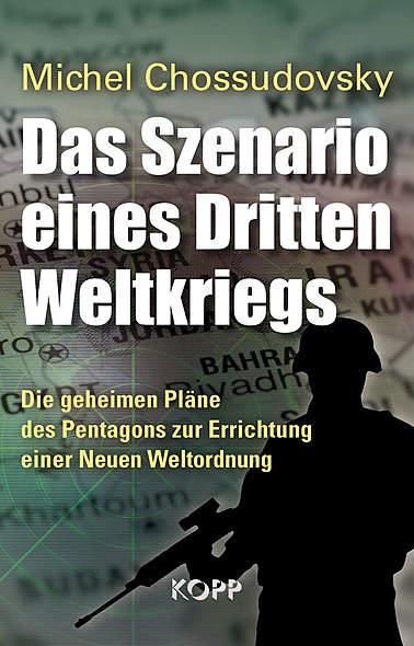Das Szenario eines Dritten Weltkriegs