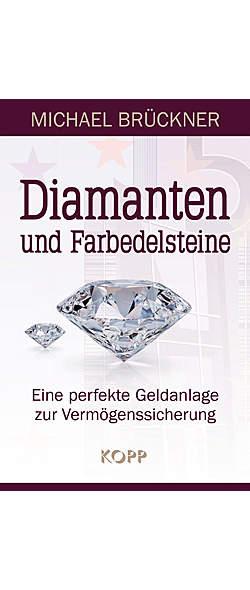 Diamanten und Farbedelsteine von Michael Brückner | Kopp Verlag