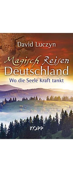 Magisch reisen Deutschland