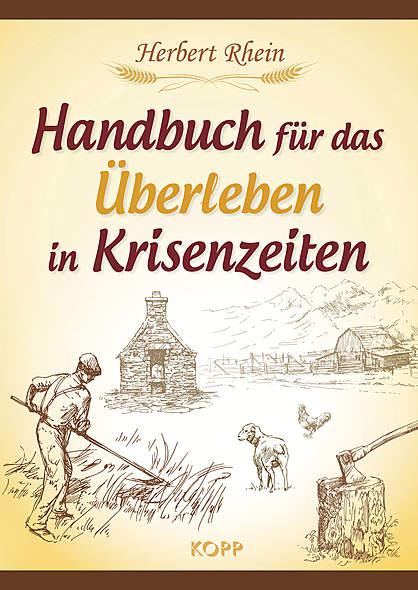 Handbuch für das Überleben in Krisenzeiten / Bild: Kopp-Verlag