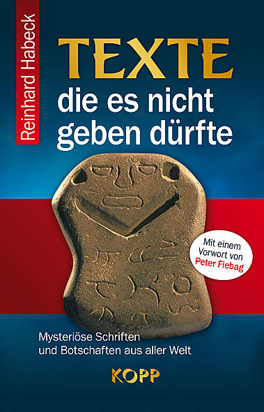 Texte, die es nicht geben dürfte von Reinhard Habeck | Kopp Verlag