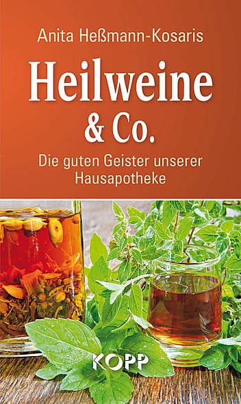 Heilweine & Co