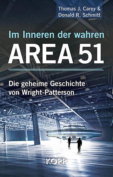 Im Inneren der wahren Area 51