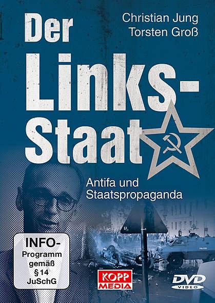 Der Links-Staat: Antifa und Staatspropaganda - DVD