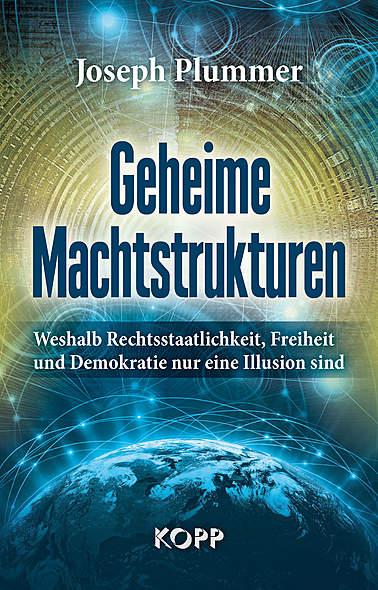 Geheime Machtstrukturen von Joseph Plummer | Kopp Verlag