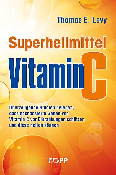 Superheilmittel Vitamin C