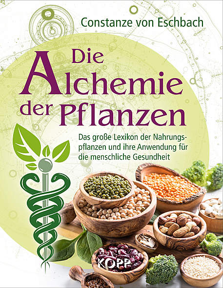 Die Alchemie der Pflanzen