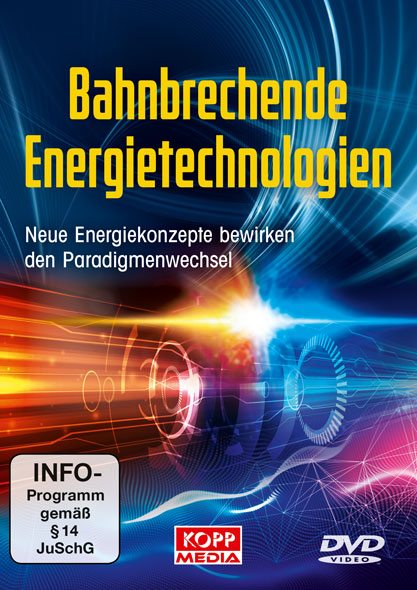 Bahnbrechende Energietechnologien