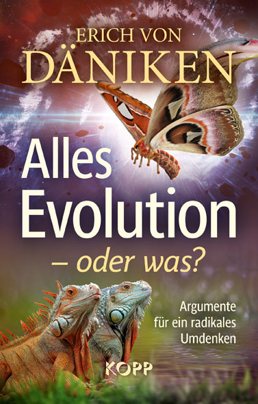 Alles Evolution - oder was?