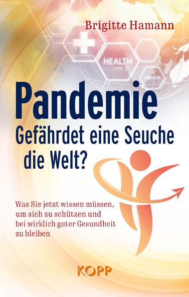 Pandemie - gefährdet eine Seuche die Welt?