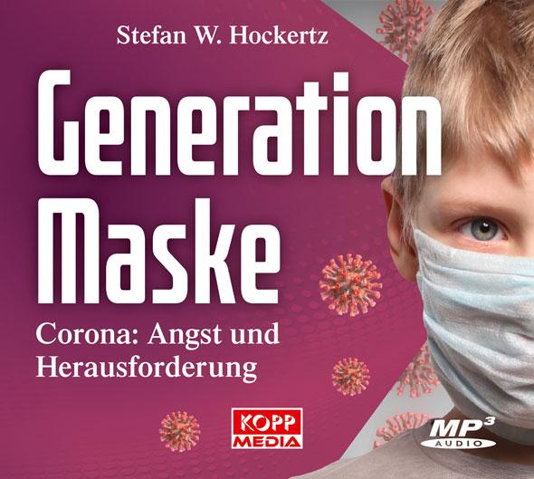 Generation Maske - Hörbuch