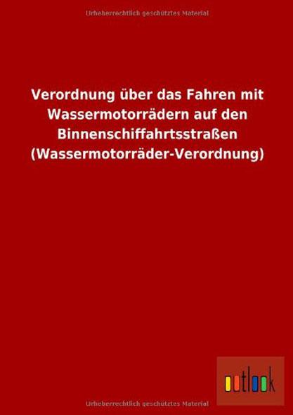 Verordnung über das Fahren mit Wassermotorrädern