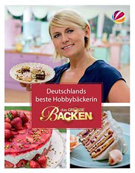 Das Große Backen: Deutschlands bester Hobbybäcker-Das Siegerbuch - Mängelartikel