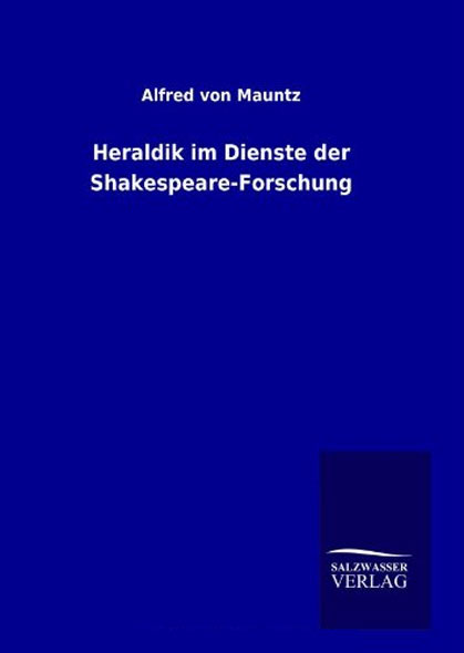 Heraldik im Dienste der Shakespeare-Forschung - Mängelartikel