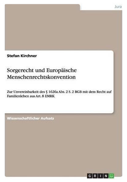Sorgerecht und Europäische Menschenrechtskonvention - Mängelartikel