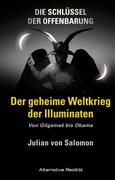 Die Schlüssel der Offenbarung: Der geheime Weltkrieg der Illuminaten_small