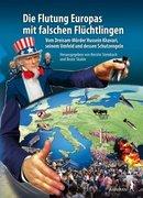 Die Flutung Europas mit falschen Flüchtlingen_small