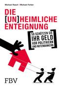 Die (un)heimliche Enteignung_small