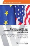 Die Krisenpolitik der Zentralbanken im Vergleich: EZB und FED_small