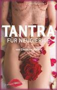 Tantra für Neugierige: Anregungen für sinnliche Massagen, Slow Sex und Rituale zu zweit_small