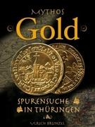 Mythos Gold - Spurensuche in Thüringen_small