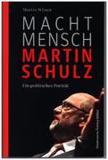 Macht Mensch Martin Schulz_small