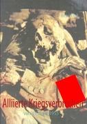 Alliierte Kriegsverbrechen_small
