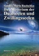 Das Mysterium der Dualseelen und Zwillingsseelen_small