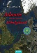 Atlantis und sein Zentrum Althelgoland_small