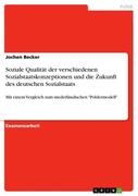 Soziale Qualität der verschiedenen Sozialstaatskonzeptionen und die Zukunft des deutschen Sozialstaats