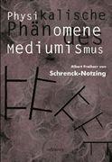 Physikalische Phänomene des Mediumismus - Eine Forschung über die Telekinese, den Spiritismus und seine Medien_small