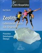 Zeolith - Lebenskraft durch das Urgestein_small