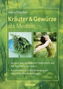 Kräuter & Gewürze als Medizin