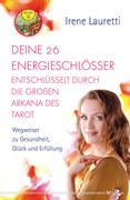 Deine 26 Energieschlösser entschlüsselt durch die großen Arkana des Tarot_small