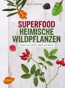 Superfood Heimische Wildpflanzen_small