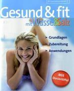 Gesund & fit mit Wasser & Salz, m. Dosierlöffel_small