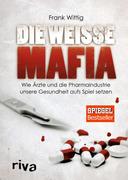 Die weiße Mafia_small