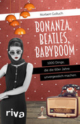 Bonanza, Beatles, Babyboom