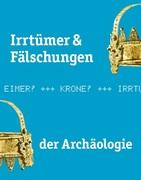 Irrtümer & Fälschungen der Archäologie_small