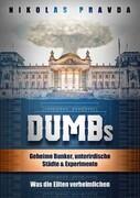 DUMBs: Geheime Bunker, unterirdische Städte und Experimente: Was die Eliten verheimlichen_small