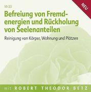 Befreiung von Fremdenergien und Rückholung von Seelenanteilen - Meditation, 1 Audio-CD_small