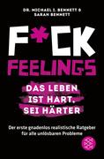 Fuck Feelings - Das Leben ist hart, sei härter_small