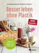Besser leben ohne Plastik_small